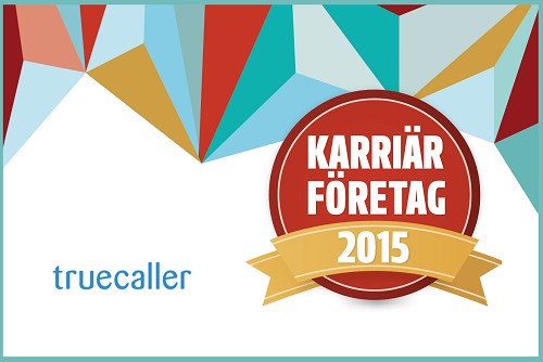 Truecaller Awarded as a Career Company for 2015!