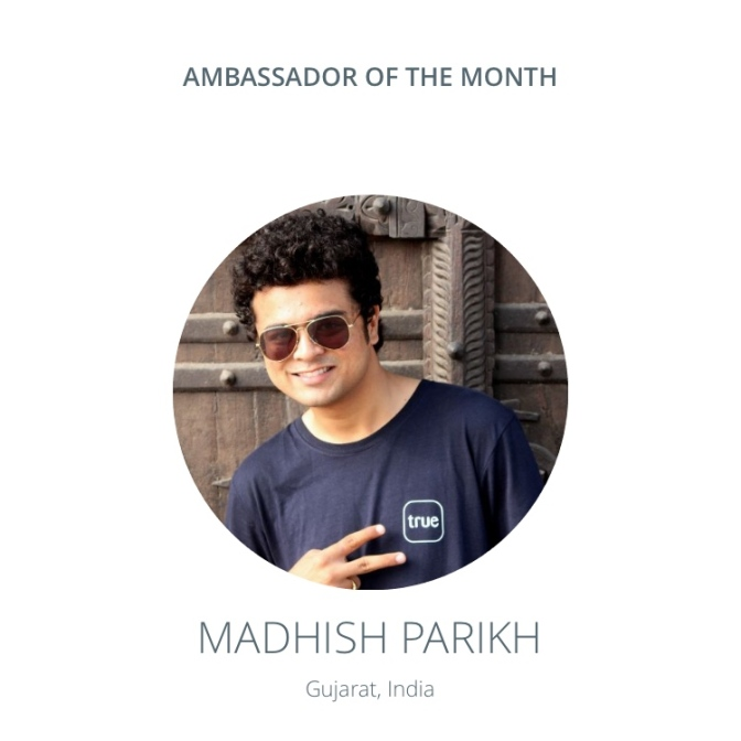 Ambassador of the Month: Madhish