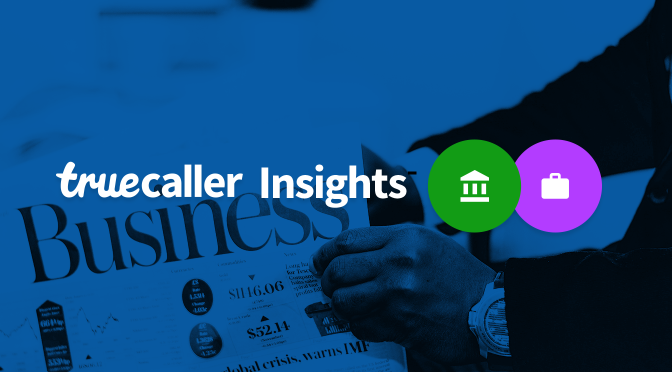 Truecaller Insights Special Report: Indian Banking Sector 2017